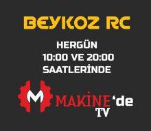 Beykoz RC Videoları Bu Akşam Makine TV'de İlk Kez Yayınlanacak